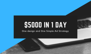 How Our One Simple Design Did $5000 In Daily Sales With One of Our Simple Facebook Ads Strategy For Our Client