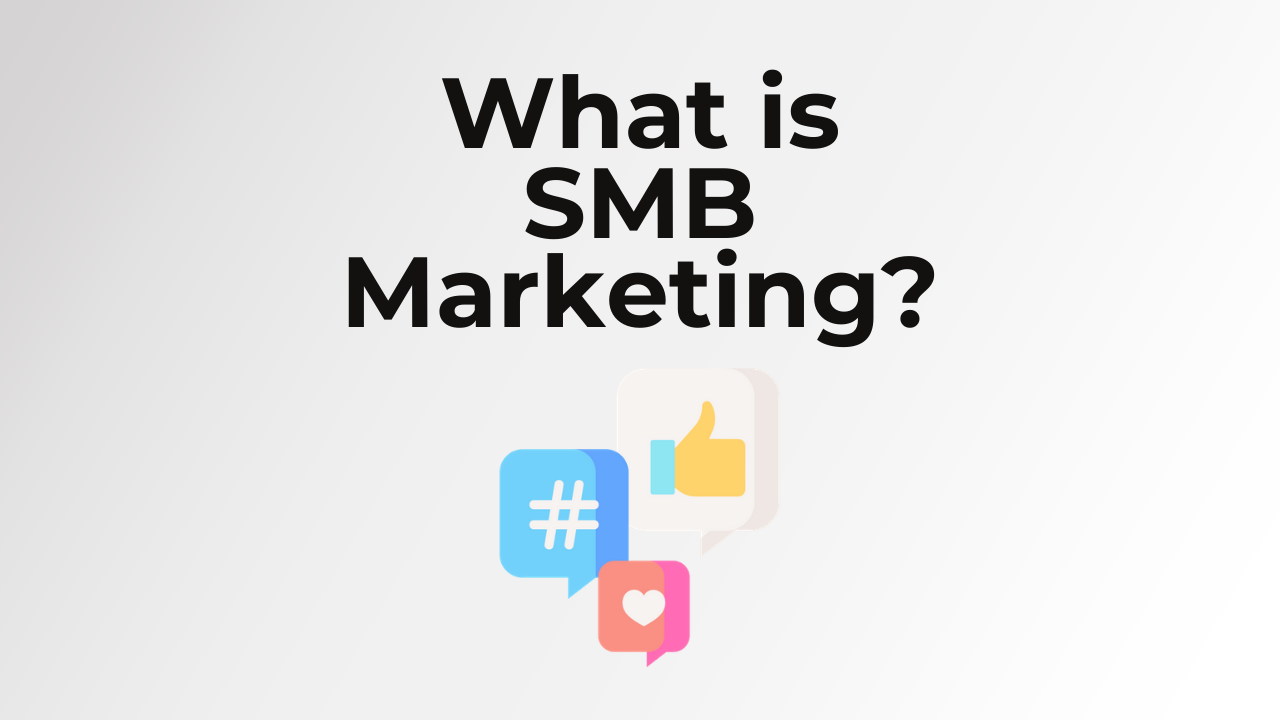 What is SMB Marketing